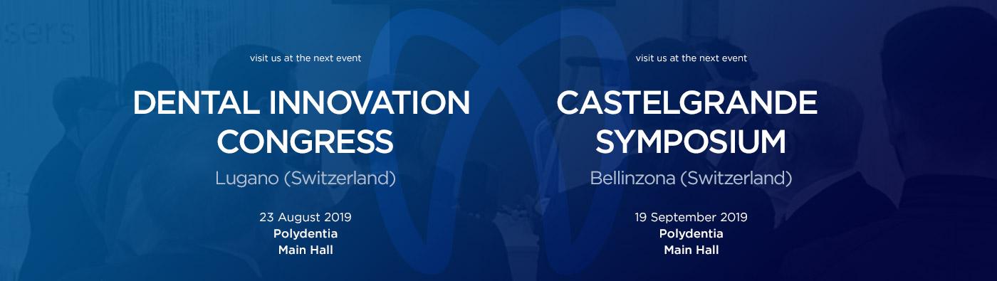 Lugano Dental Innovation Congress Bellinzona Castelgrande Symposium 2019