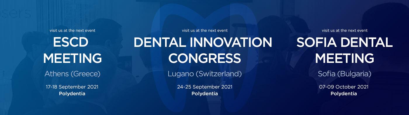 Polydentia-Dental-Expo-2021-ESCD-Athens,-SwissDIC-Lugano,-Sofia-Dental-Meeting-Sofia